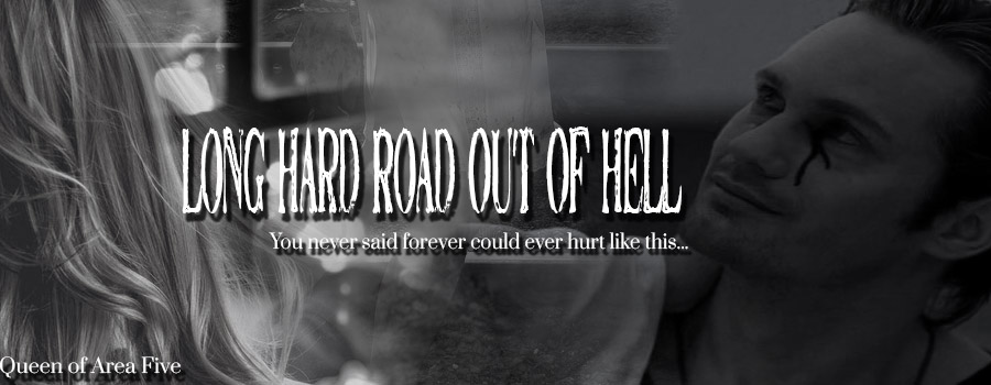 Long Hard Road Out of Hell