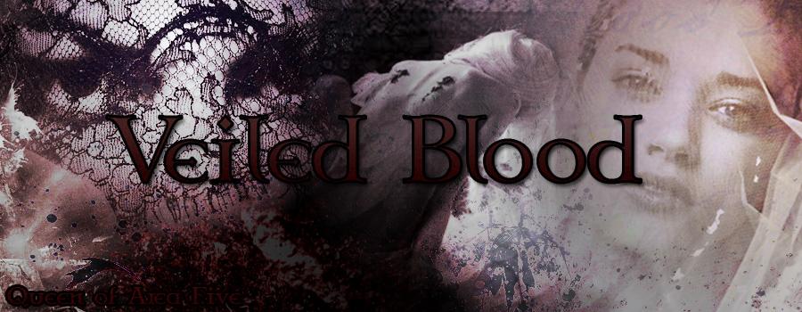 Veiled Blood